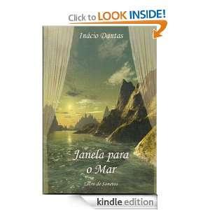 Janela para o Mar (Poemas e Sonetos) (Portuguese Edition) Inácio