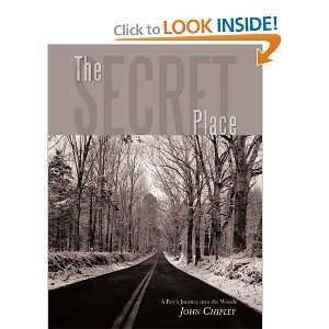 The Secret Place A Boys Journey into the Woods