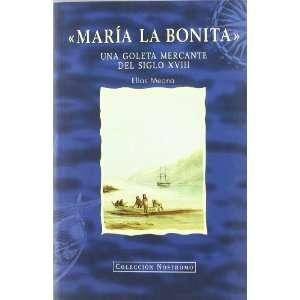 Maria la Bonita: Una Goleta Mercante del Siglo XVIII