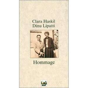 : Tribute to Clara Haskil & Dinu Lipatti: Haskil, Lipatti: Music