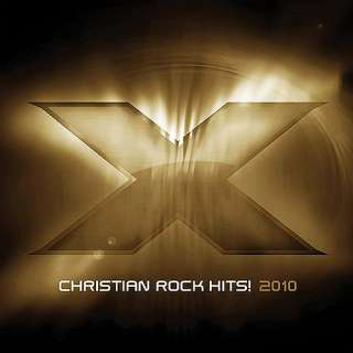 X 2010 Christian Rock Hits, Various Artists Christian / Gospel