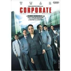 Corporate Bipasha Basu, Kay Kay Menon, Raj Babbar, Madhur
