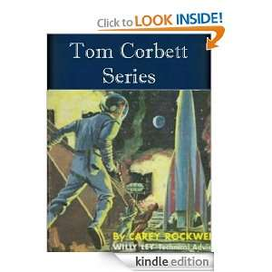 The Tom Corbett Space Cadet Series (7 books) Carey Rockwell
