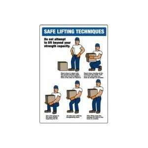 SAFE LIFTING TECHNIQUES . (W/GRAPHIC) 20 x 14 Dura Plastic Sign