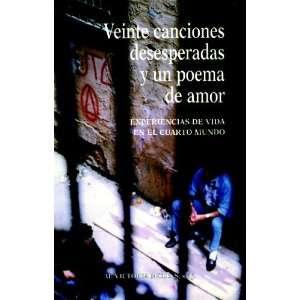Veinte Canciones Desesperadas Y Un Poema De Amor (Spanish