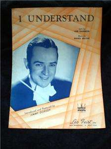 1941 Vintage Sheet Music I UNDERSTAND Jimmy Dorsey